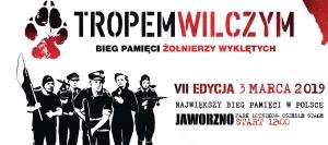 TROPEM WILCZYM - Bieg Pamięci Żołnierzy Wyklętych